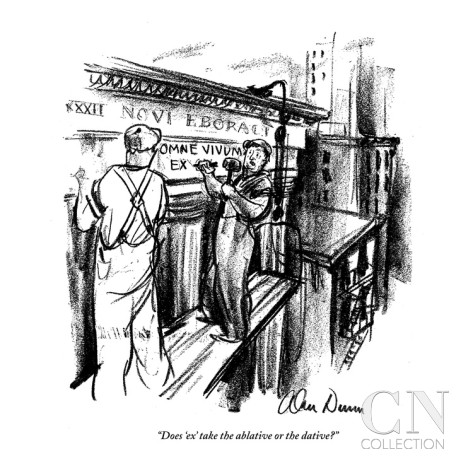 alan-dunn-does-ex-take-the-ablative-or-the-dative-new-yorker-cartoon