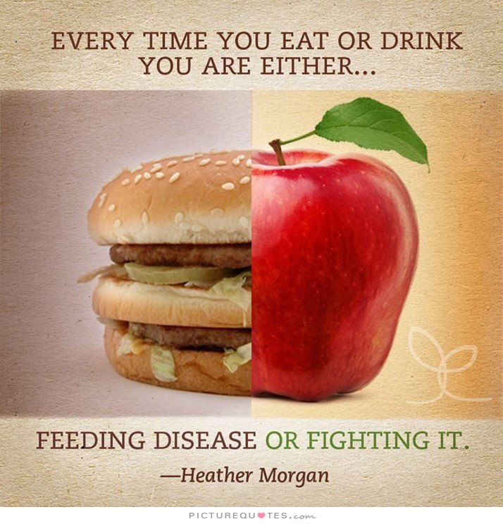 every-time-you-eat-or-drink-you-are-either-feeding-disease-or-fighting-it-quote-1