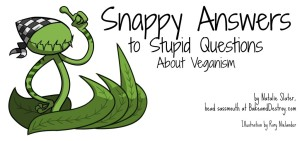 snappy-answers-veganism