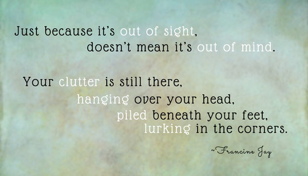 Out-of-Sight-Clutter-Quote